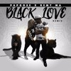 Black Love (Remix) [feat. Remy Ma]