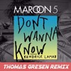 Maroon 5  - Don't Wanna Know (Thomas Gresen Remix) [CLICK BUY BUTTON FOR FREE DOWNLOAD]