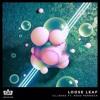 ill-esha - Loose Leaf feat. Ross Pennock [Infusion 01 / 02]