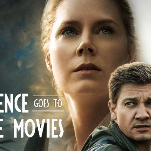 Science Goes to the Movies: 'Arrival'