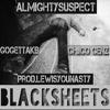 """BlackSheets"" Ft GoGetta KB & Chiico Cenz (Prod.LewisYouNasty)"