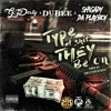 G. Derty x Dubee x Shigady Da Playboy - Type Of Shit They Be On [Prod. SmileyOnTheBeat]
