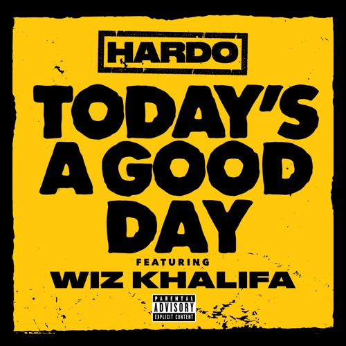 Todays A Good Day Feat. Wiz Khalifa & Jimmy Wopo