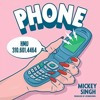 Phone - Mickey Singh (SoundTheory Re-Fix)