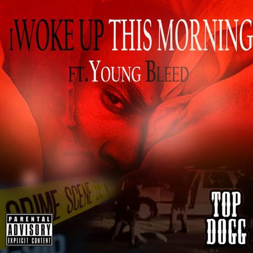 Newest rap songs - iWOKE UP THIS MORNING ft. Young Bleed - http://www.darksidemusic.biz