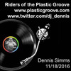 Riders of the Plastic Groove - Dennis Simms 11/18/2016