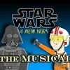 STAR WARS IV: A NEW HOPE THE MUSICAL