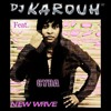 D.J. KAROUH feat. CYBA / NEW WAVE / HIP HOP