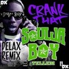 Soulja Boy Tell'em - Crank That (Delax Remix)