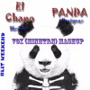 El Chapo x Panda ( Vox/MinhTrn Mashup )