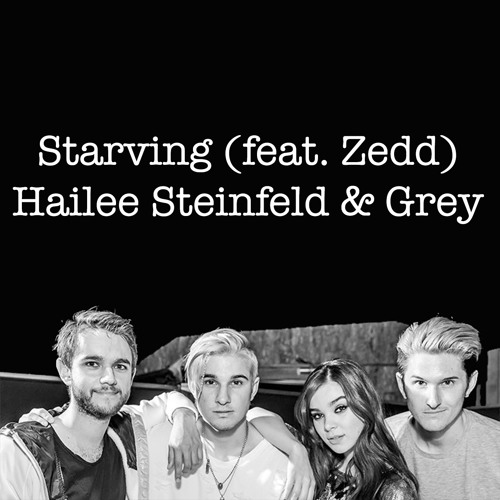 (Cover) Starving (feat. Zedd) - Hailee Steinfeld & Grey