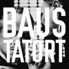 Baus -Tatort