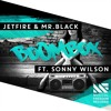 JETFIRE & Mr.Black  Ft.Sonny Wilson - Boom Box (Musical Freedom)
