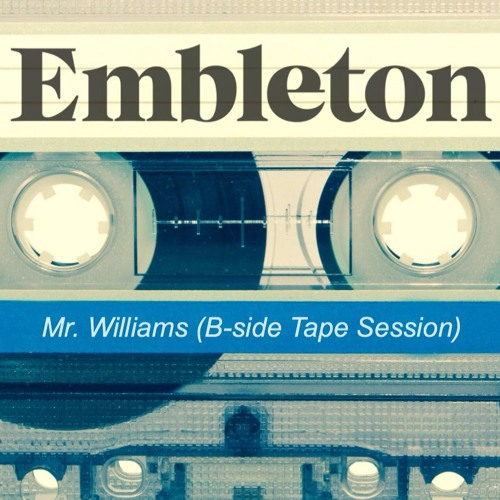 Mr. Williams feat. Anya Rose (B-Side Tape Session)