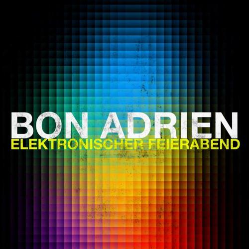 Bon Adrien @ Elektronischer Feierabend (17.11.2016)