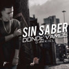 Darkiel – Sin Saber Donde Vamos – Single (iTunes)
