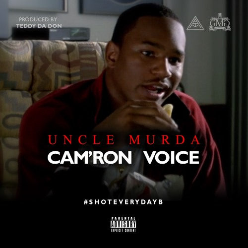 "Uncle Murda Feat Cam'ron - ""Camron Voice"""