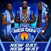 The New Day - New Day New Way (Official Theme)