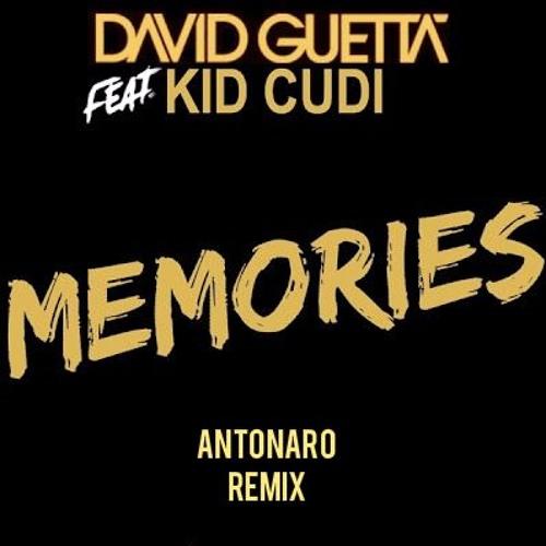 David Guetta feat. Kid Cudi - Memories (Antonaro Remix)