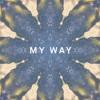 My Way - Calvin Harris(Max Tyler Remix)