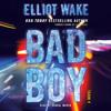 BAD BOY Audiobook Excerpt