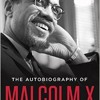 The Autobiography of Malcolm X (Book Review)