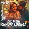 Dil Mein Chhupa Loonga Video Song Wajah Tum Ho Armaan Malik And Tulsi Kumar Mp3