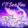 S3RL - I'll See You Again (feat. Chi Chi) (Jotori Remix).mp3