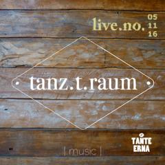 tanz.t.raum.live.no.05.11.2016 by Frau Hofmann & 0liver Herrmann