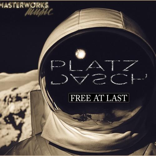 PLATZDASCH - [FREE AT LAST BLEND] - Available Monday 28th November