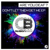 Are You Deaf ? - The BASS Made Me Do It (Original Mix) | Releases 25th November on all good stores