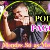 OS MELHORES PAGODE DE 2016/2017 PODCAST #002( PAGODÃO )