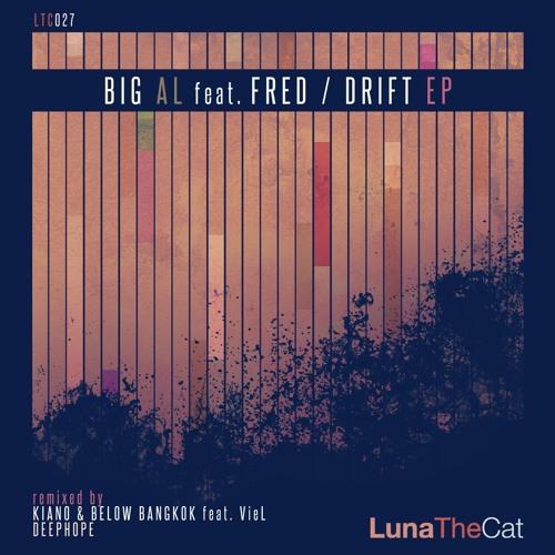 BiG AL Feat. Fred - Drift (Deephope Remix)[Luna The Cat]