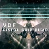 VDF - Pistol Grip Pump