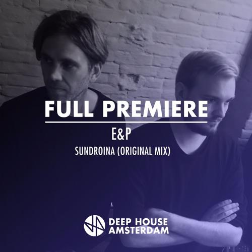 E&P - Sundroina Feat. Jinadu (Original Mix)