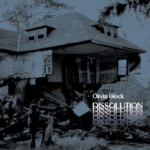 Olivia Block - Dissolution B