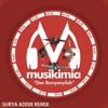 Musikimia - Dan Bernyanyilah [Surya Addix Remix]