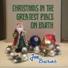 Joe Burns - Christmas In The Greatest Place On Earth - 03 - Home Depot Christmas