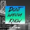 Maroon 5 Ft. Kendrick Lamar - Don't Wanna Know (PATRIX Remix)