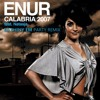 Enur Calabria 2007 (DJ Shiny EM Party Remix)