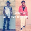 J-Red x Randy Ray -She Got My Attention
