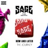 Sage The Gemini - Now And Later (THE JOURNEY FLIP)