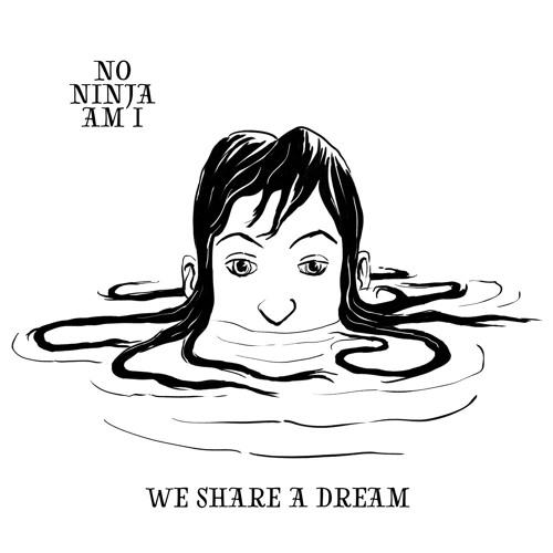 We Share a Dream