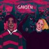 Garden  ** MUSIC VIDEO IN DESCRIPTION **