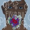 FishBowl (Prod. By Crux)
