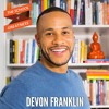 EP 409 DeVon Franklin on Finding Success in Hollywood Through Spirituality