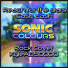 Cash Cash - Reach for the Stars (Sonic Colors) (Rock Cover)