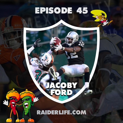 Episode 45 | #12 Jacoby Ford Special Guest