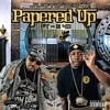 PAPERED UP Ft. E40