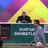 Kur'an Sohbetleri - Mahmut Toptas- Esenler Kultur Sanat - Istanbul -2